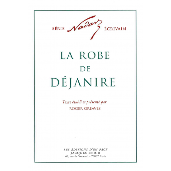 La Robe de Déjanire, par Nadar (ed. Roger Greaves)