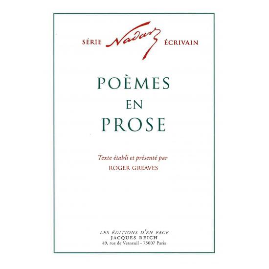 Poèmes en prose, par Nadar (ed. Roger Greaves)