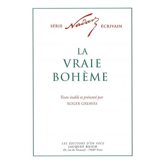 La Vraie Bohème, par Nadar (ed. Roger Greaves)