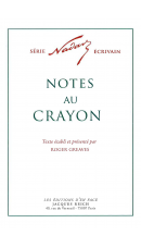Notes au crayon, par Nadar (ed. Roger Greaves)