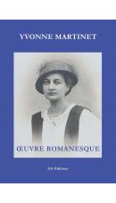 Yvonne Martinet : Œuvre romanesque