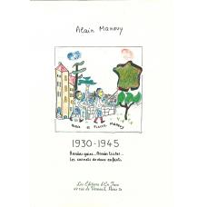 1930-1945. Années gaies, années tristes, par Alain Manevy