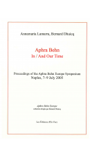 Aphra Behn In/And Our Time, ed. Annamaria Lamarra et Bernard Dhuicq
