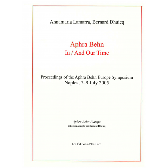 Aphra Behn In/And Our Time, ed. Annamaria Lamarra et Bernard Dhuicq