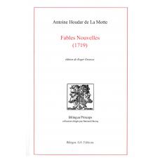 Fables nouvelles (1719), par Antoine Houdar de La Motte (ed. Roger Greaves)