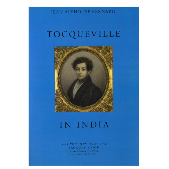 Tocqueville in India, par Jean Alphonse Bernard