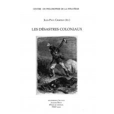 Les Désastres coloniaux, ed. Jean-Paul Charnay