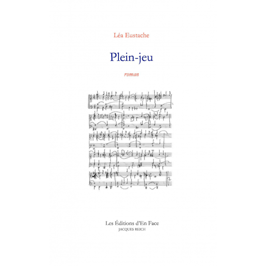 Plein-jeu, par Léa Eustache