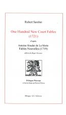 One Hundred New Court Fables (1721), par Robert Samber (ed. Roger Greaves)