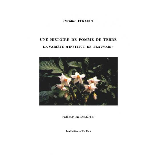 """Une histoire de pomme de terre : la variété """"Institut de Beauvais"""", par Christian Ferault"""