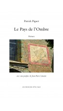 Le Pays de l'ombre, par Patrick Piguet